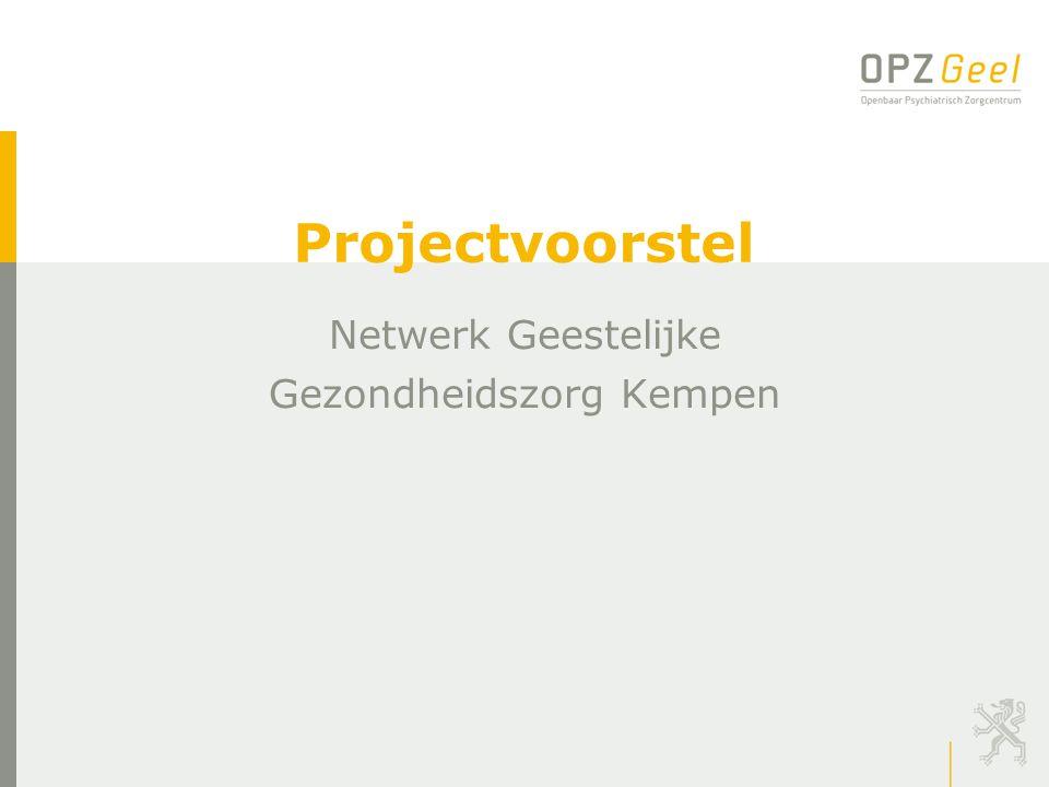 Projectvoorstel Netwerk Geestelijke Gezondheidszorg Kempen