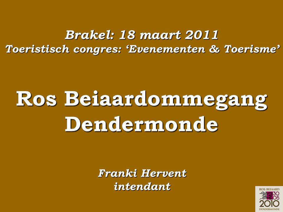 Brakel: 18 maart 2011 Toeristisch congres: 'Evenementen & Toerisme' Ros Beiaardommegang Dendermonde Franki Hervent intendant
