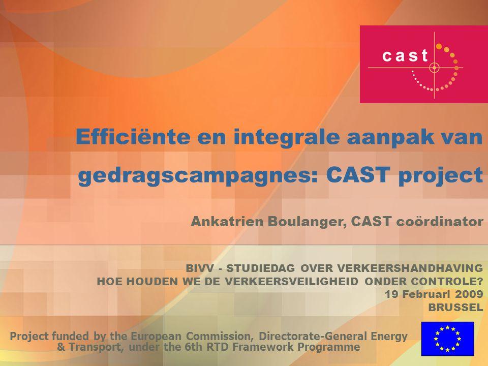 Efficiënte en integrale aanpak van gedragscampagnes: CAST project Project funded by the European Commission, Directorate-General Energy & Transport, u