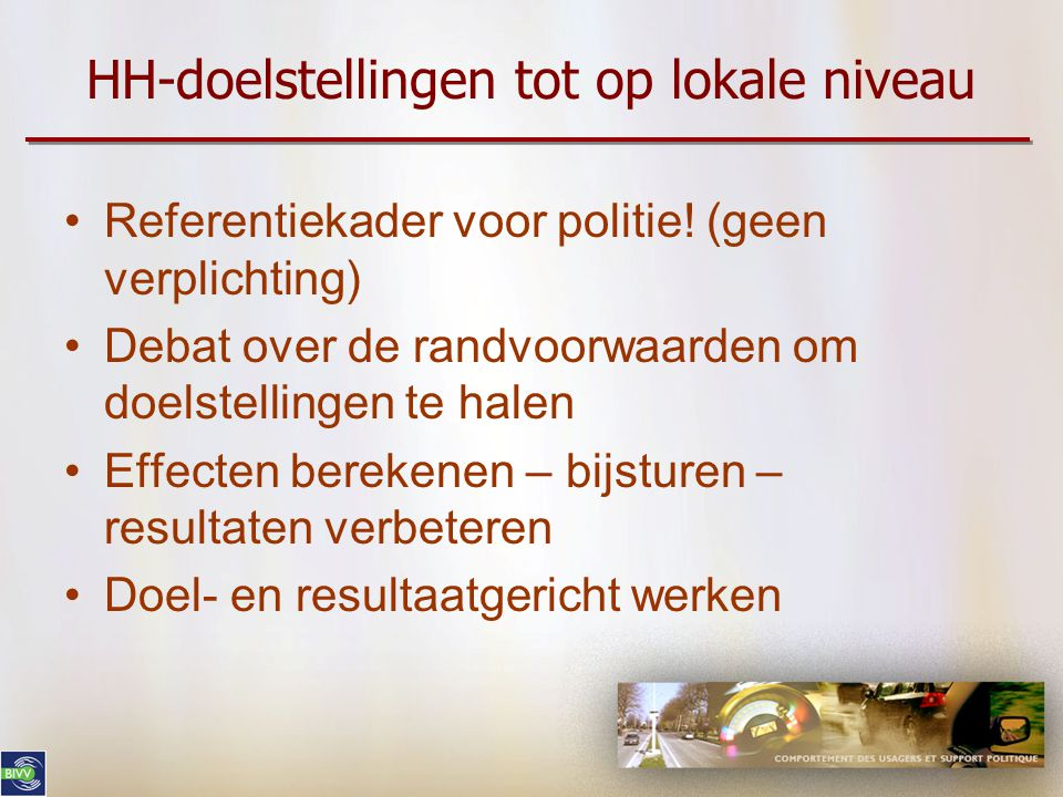 HH-doelstellingen tot op lokale niveau Referentiekader voor politie.