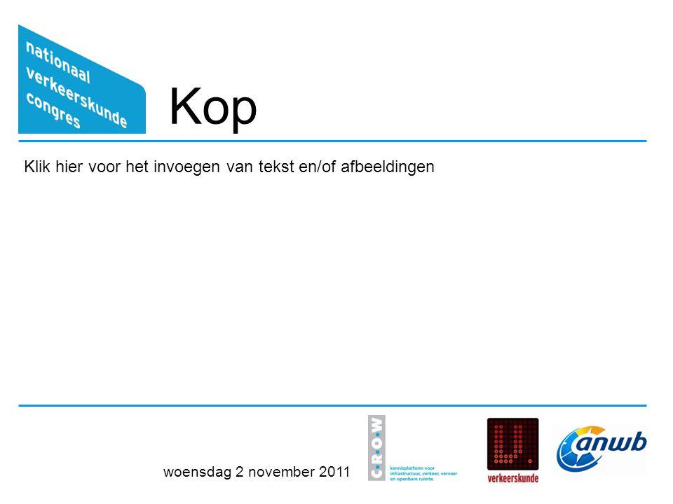 Kop (laatste sheet) Klik hier voor het invoegen van tekst en/of afbeeldingen woensdag 2 november 2011
