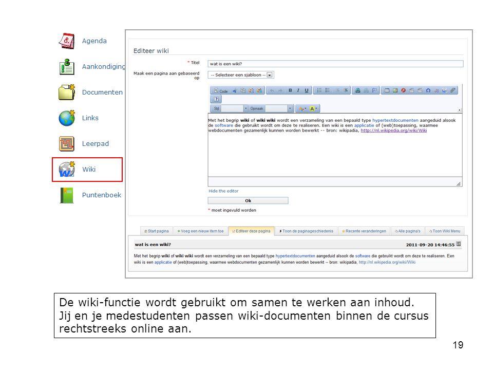 19 De wiki-functie wordt gebruikt om samen te werken aan inhoud.