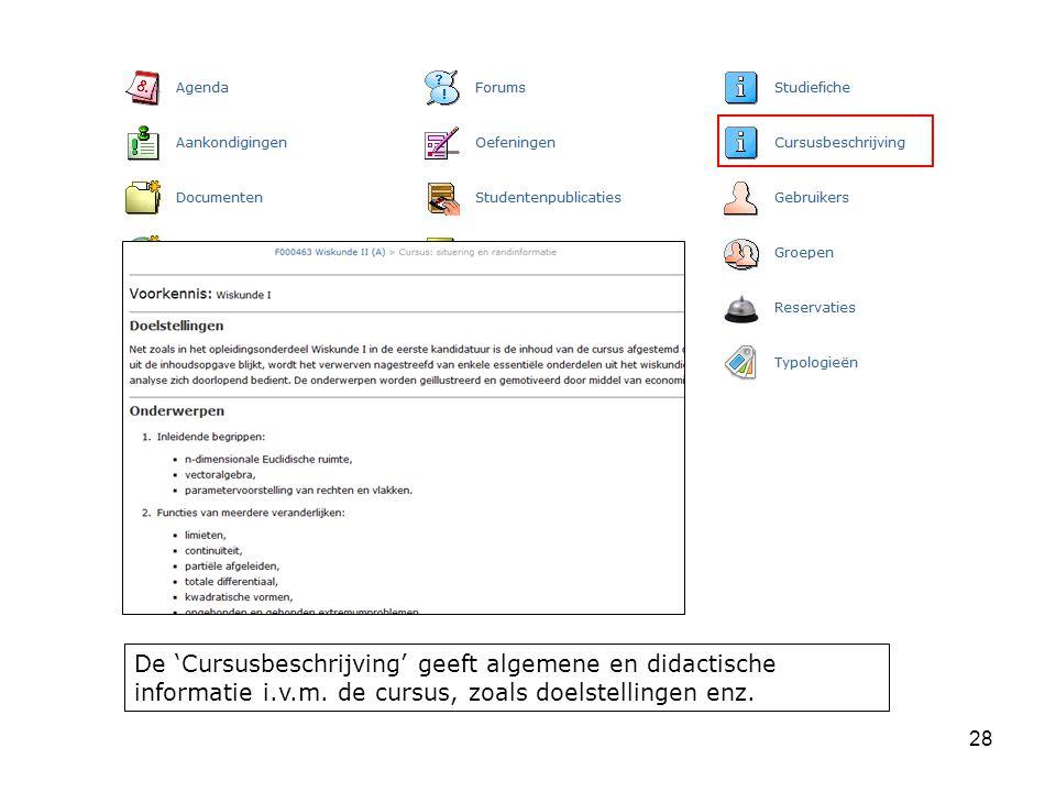 28 De 'Cursusbeschrijving' geeft algemene en didactische informatie i.v.m.