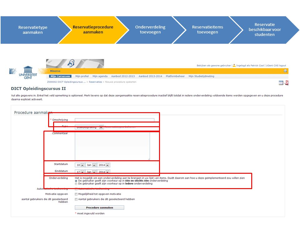 … Reservatie beschikbaar voor studenten Student maakt keuzes (tijdsreservaties) Reservatie onbeschikbaar voor studenten Toekenningen..
