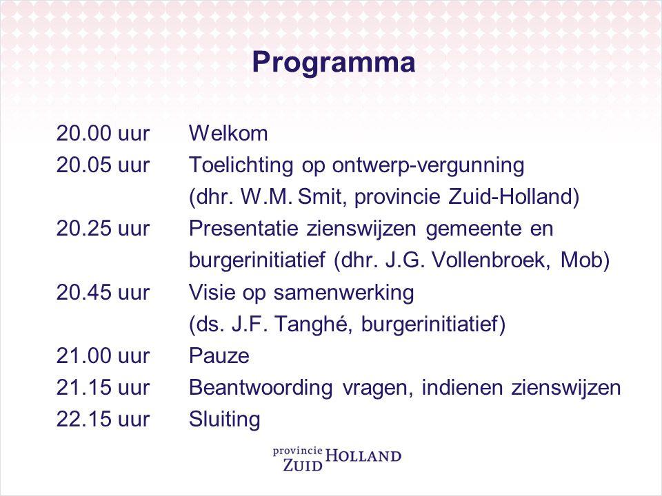 Programma 20.00 uurWelkom 20.05 uurToelichting op ontwerp-vergunning (dhr. W.M. Smit, provincie Zuid-Holland) 20.25 uurPresentatie zienswijzen gemeent