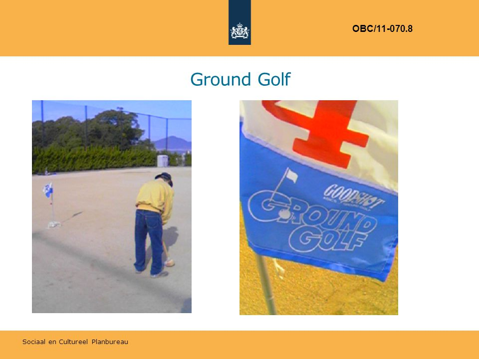 Sociaal en Cultureel Planbureau Ground Golf OBC/11-070.8