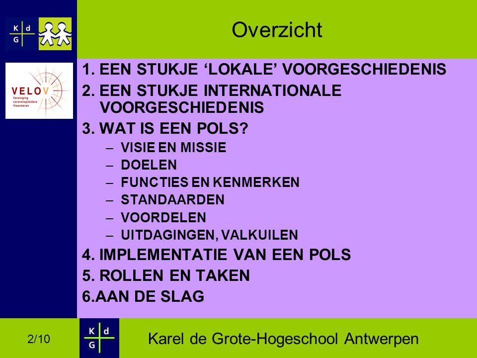 Karel de Grote-Hogeschool Antwerpen 2/10 Overzicht 1.