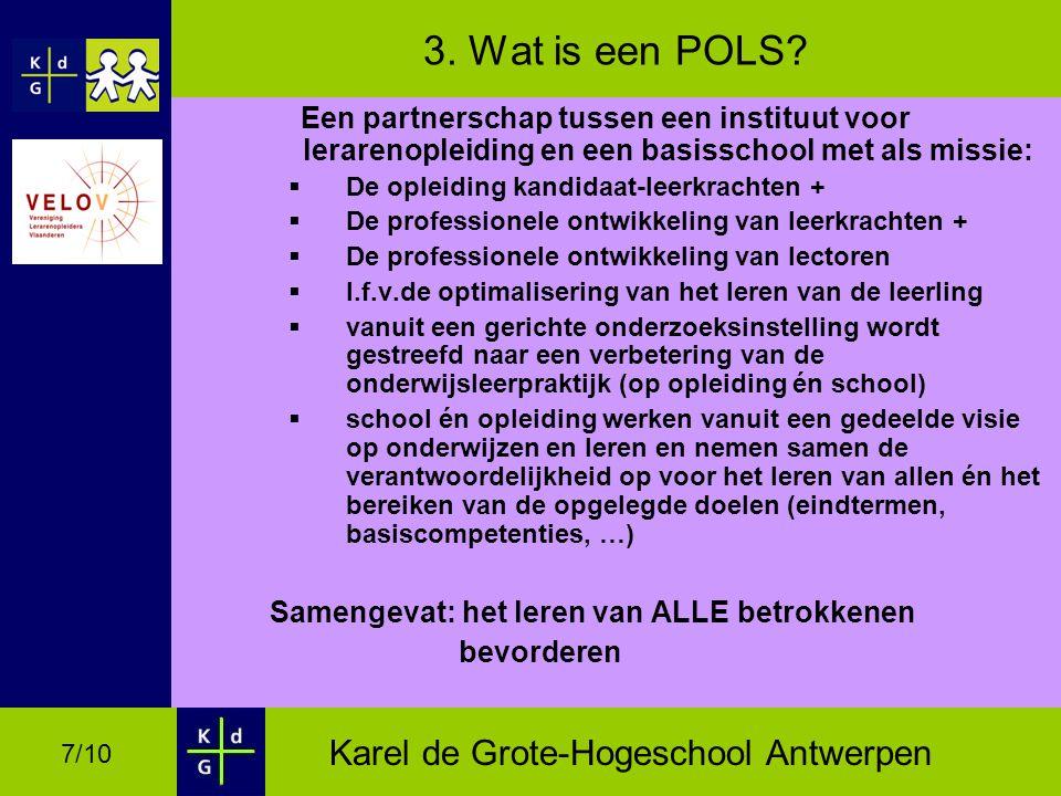 Karel de Grote-Hogeschool Antwerpen 7/10 3.Wat is een POLS.
