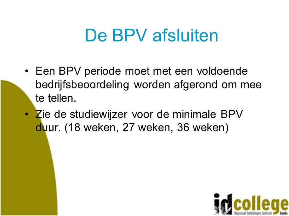 De BPV afsluiten Een BPV periode moet met een voldoende bedrijfsbeoordeling worden afgerond om mee te tellen.