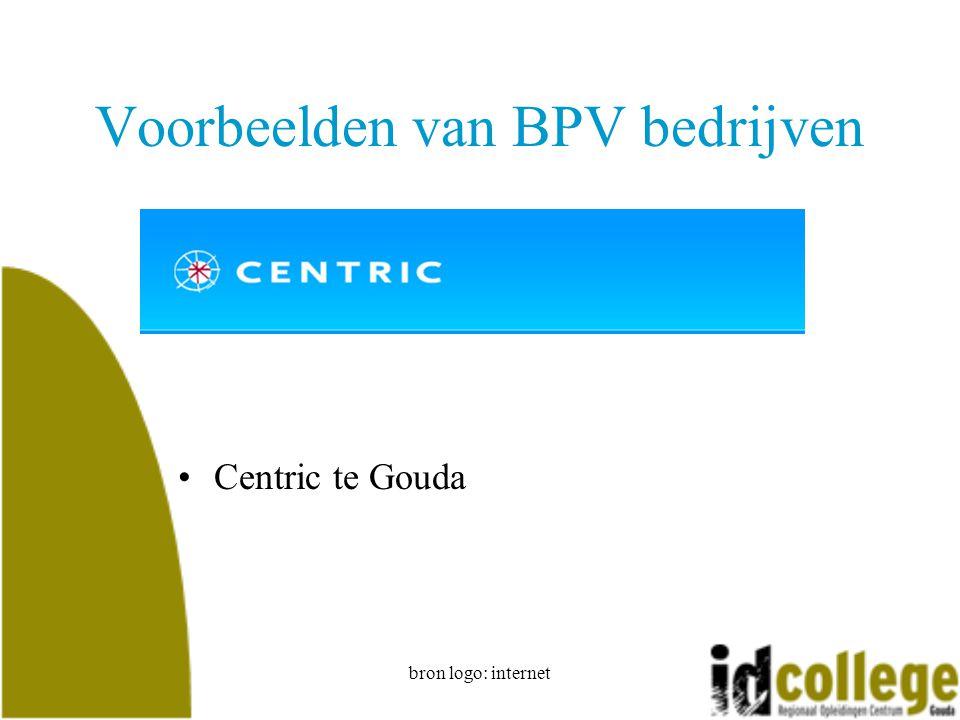 bron logo: internet Voorbeelden van BPV bedrijven Centric te Gouda