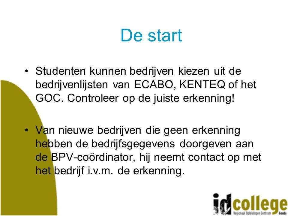 De start Studenten kunnen bedrijven kiezen uit de bedrijvenlijsten van ECABO, KENTEQ of het GOC.