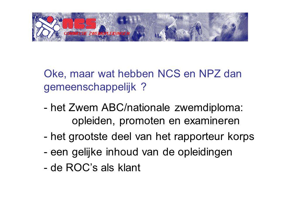 Oke, maar wat hebben NCS en NPZ dan gemeenschappelijk .