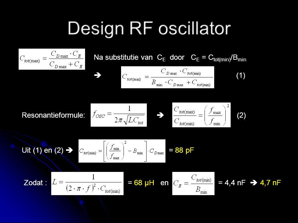 B = C tot /C E op voorwaarde dat: R E > 10 r e ' Q1 (verwaarloos R E ) r e ' Q1 > 10 X Ce (verwaarloos r e ' Q1 ) = 343 ΩX Ce is het grootst bij f min zodat: = 76 μA Bij f res is Z collector = Rp = A V ∙r e ' Q1 = 17 kΩ Stel R E = 10∙r e ' Q1  R E = 3,9 kΩ V E = I E ∙R E = 0,3 V en V B = V E + 0,7 V = 1 V