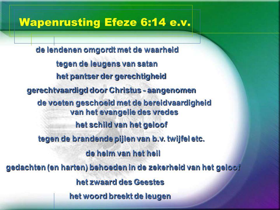 Wapenrusting Efeze 6:14 e.v.