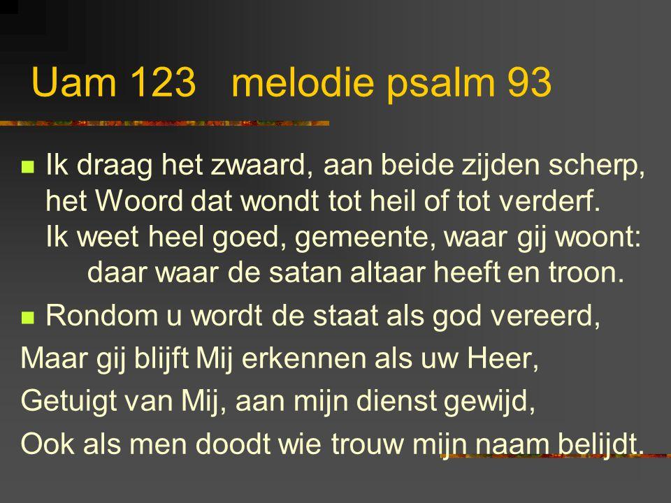 UAM 122: 11 en 12 Zie, welk een hoge eer Hij nu aan ons wil geven: Hem dienend, heel ons leven zijn wij Gods priesters weer.