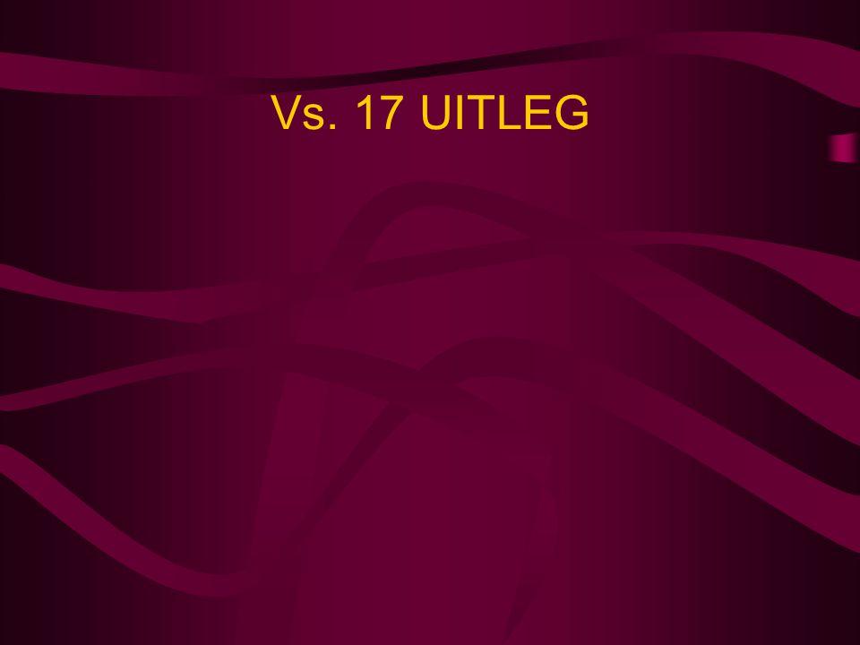 Vs. 17 UITLEG