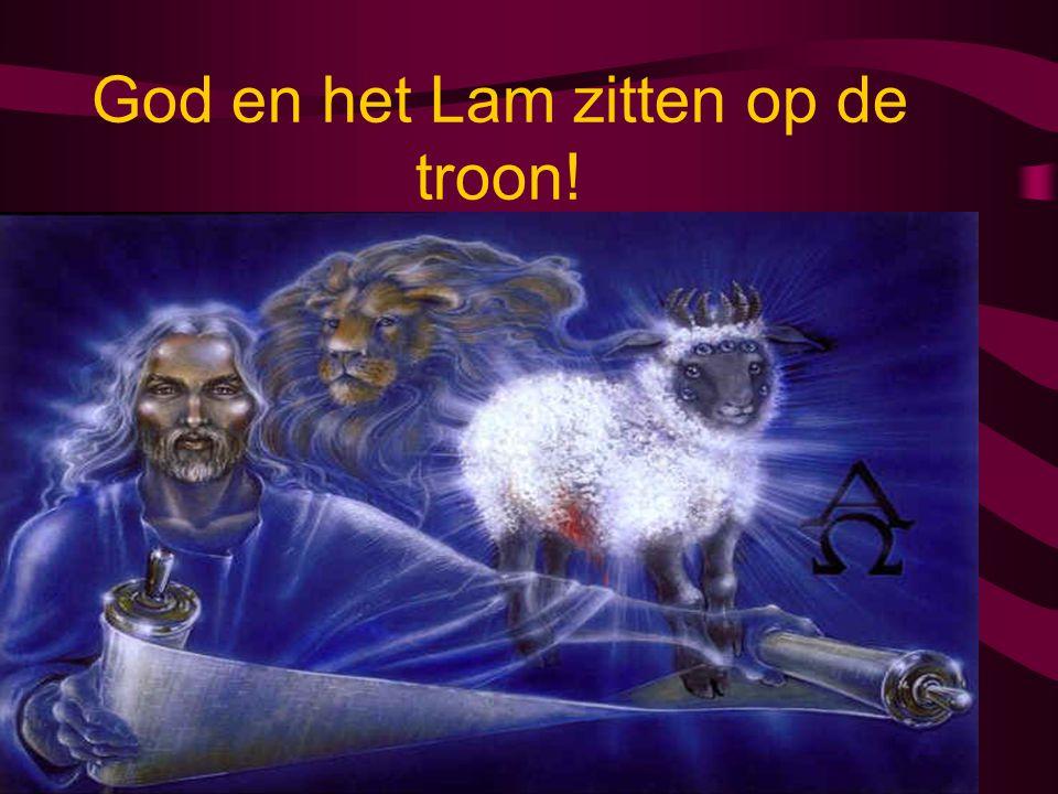God en het Lam zitten op de troon!
