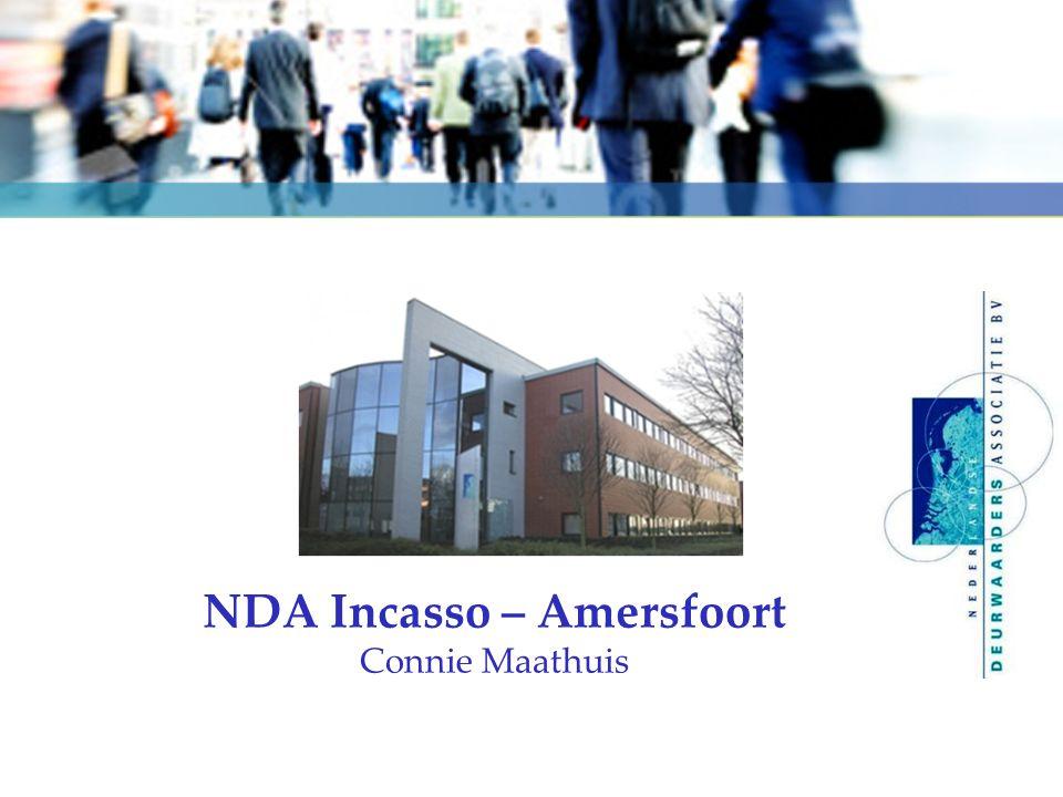 NDA INCASSO – ANNO 2010 kansrijk ondernemen 7 december 2010 Amersfoort medewerkers – branches – marktpositie – omzet