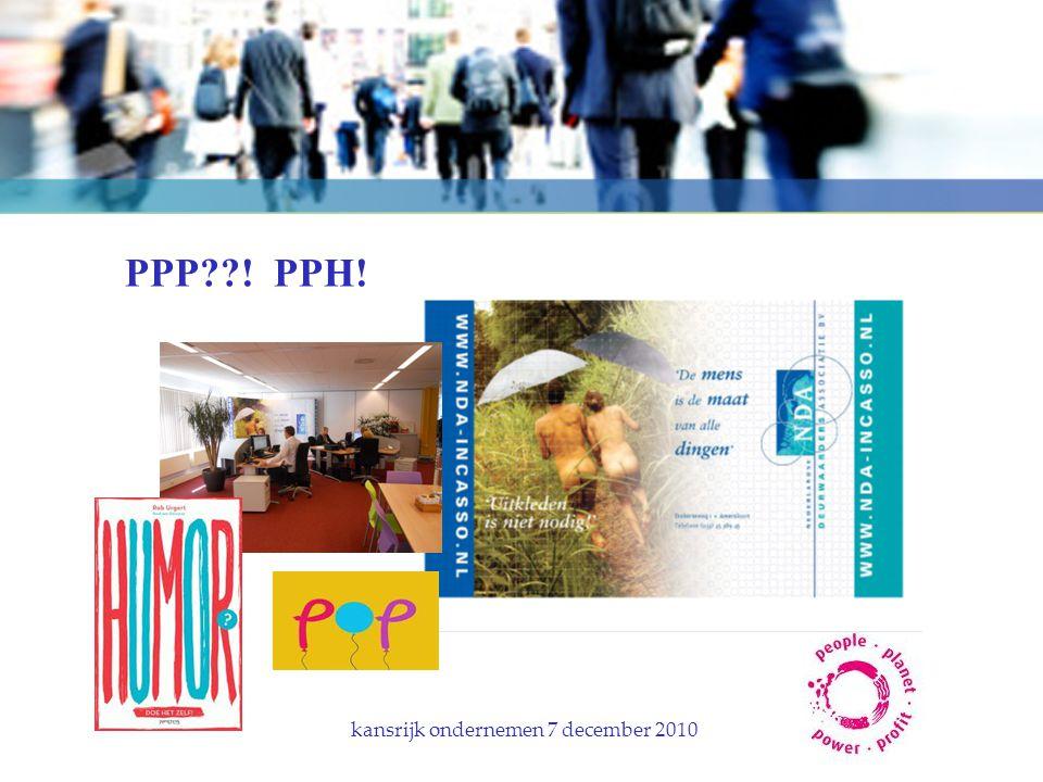 PPP??! PPH! kansrijk ondernemen 7 december 2010