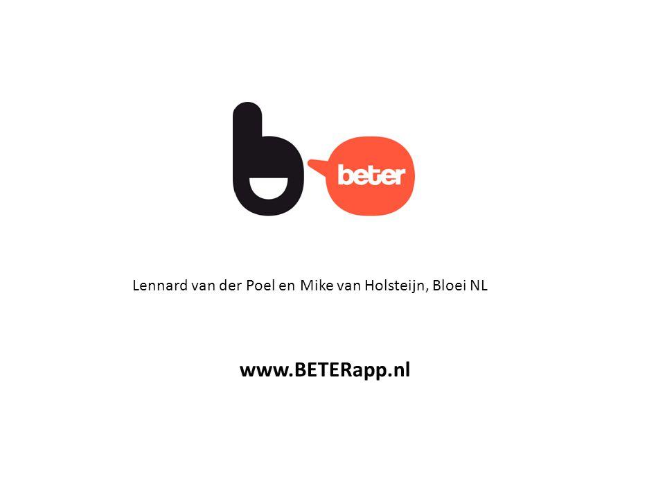 Lennard van der Poel en Mike van Holsteijn, Bloei NL www.BETERapp.nl