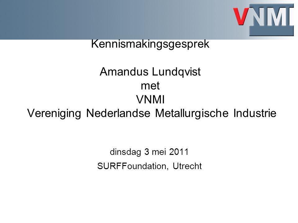 Toelichting VNMI stand van zaken in de basismetaalindustrie Belang van de Nederlandse basismetaalindustrie (bron: Ecorys/CBS): –Circa 42.000 voltijdsbanen (direct/indirect), EUR 4,4 miljard toegevoegde waarde –Hoge arbeidsproductiviteit energie-intensieve industrie (2,2% BBP, 0,7% werkgelegenheid) –Internationale oriëntatie (NL basismetaal ruim 70% export, terwijl 52% voor NL industrie als geheel) Na kredietcrisis 2009, toename bezettingsgraad lidbedrijven, maar margeontwikkeling is (nog) niet in dezelfde mate positief Basismetaal innoveert stelselmatig om marktaandeel vast te houden Meeste lidbedrijven in handen van buitenlandse holding Holding laat investeringsbeslissingen afhangen van vestigingsklimaat in Nederland en Europa Impact ETS-III en energievraagstuk zetten mondiale concurrentiepositie onder grote druk