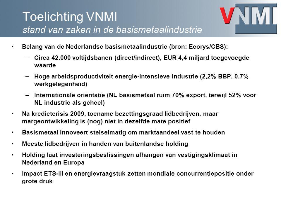 Relatie VNMI met Topgebied HTMS NL basismetaal is onlosmakelijk verbonden met downstream value chain van EU maakindustrie –Strategische waarde t.o.v.