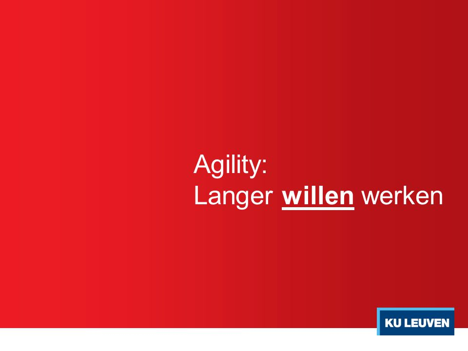 Agility: Langer willen werken