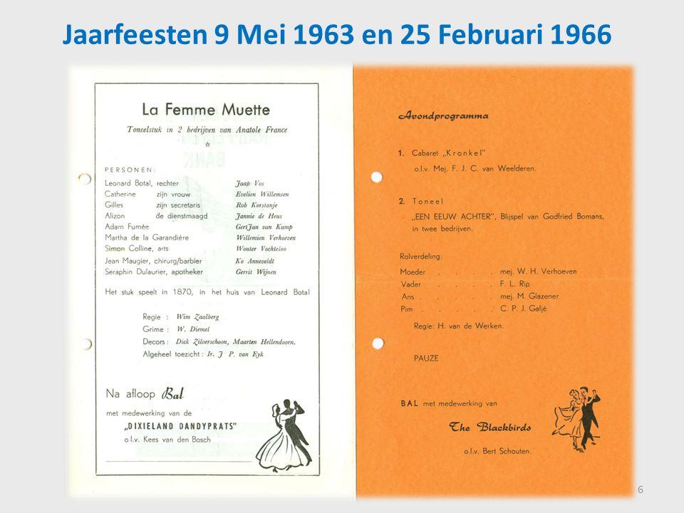 Jaarfeesten 9 Mei 1963 en 25 Februari 1966 6