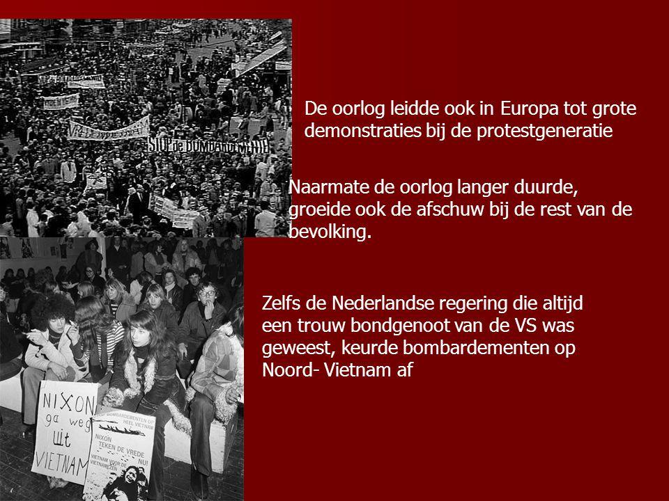 De oorlog leidde ook in Europa tot grote demonstraties bij de protestgeneratie Naarmate de oorlog langer duurde, groeide ook de afschuw bij de rest van de bevolking.