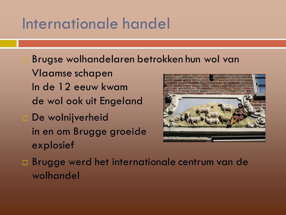 Brugge havenstad  Door de doorbraak van het Zwin ( 1134) werd Brugge goed bereikbaar voor zeeschepen  Ook voor andere producten werd Brugge nu het handelscentrum