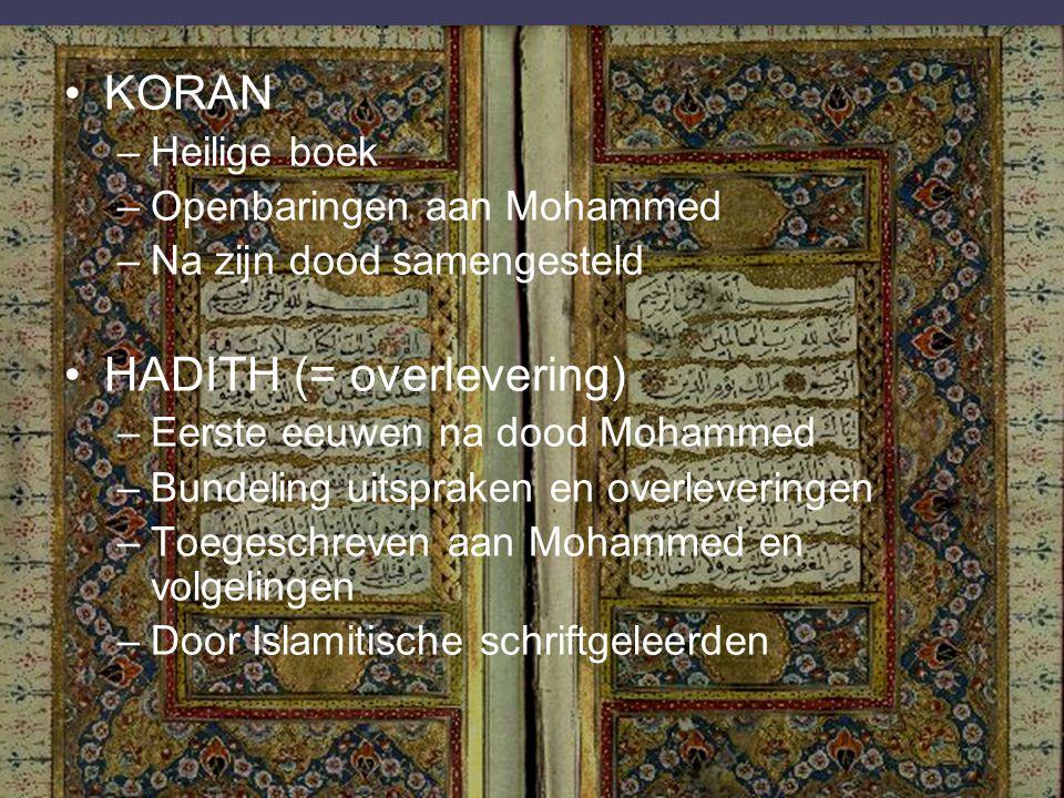 5 pijlers van de Islam Er is geen god buiten Allah en Mohammed is zijn profeet Ritueel gebed Aalmoezen Ramadan Bedevaart
