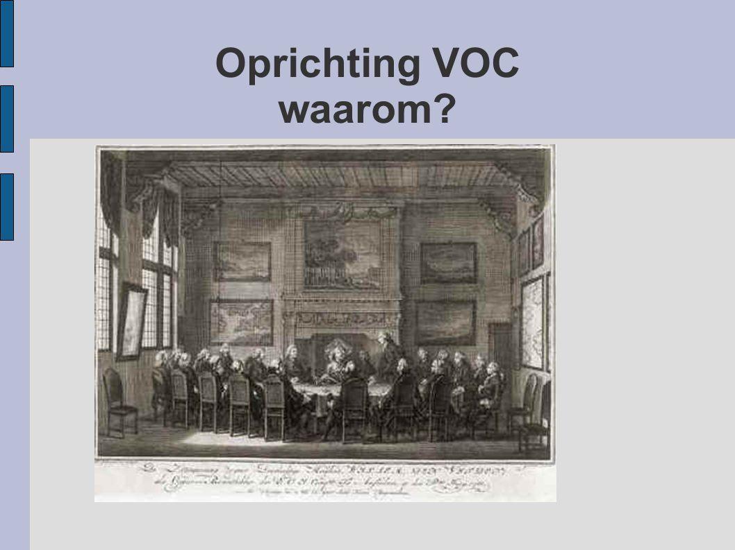 Oprichting VOC waarom