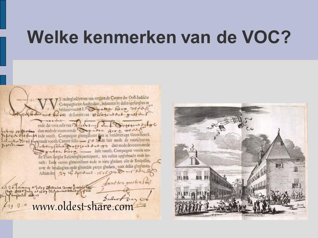 Welke kenmerken van de VOC?