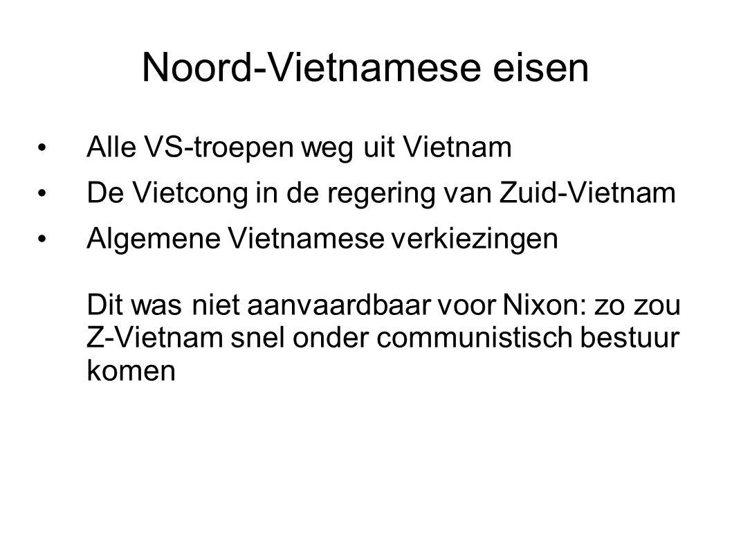 Tegenmaatregelen van Nixon Steun aan het Z-Vietnamese leger in de vorm van geld en wapens Bombardementen op Laos en Cambodja, maar ook grondtroepen Vietcong van bevoorrading en vluchtroute afgesneden