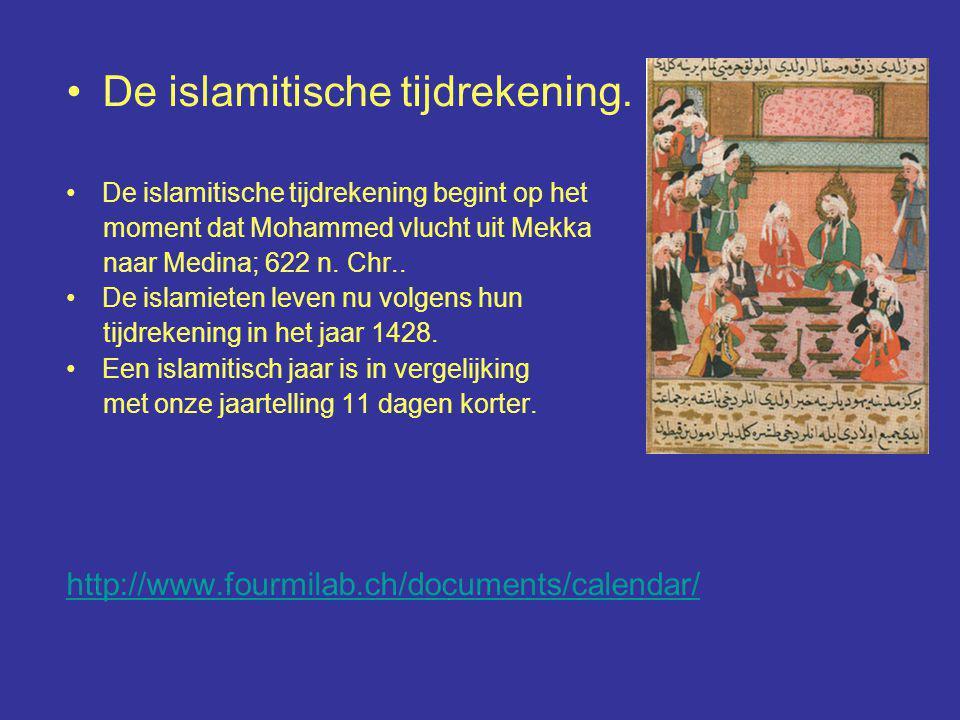 De islamitische tijdrekening. De islamitische tijdrekening begint op het moment dat Mohammed vlucht uit Mekka naar Medina; 622 n. Chr.. De islamieten