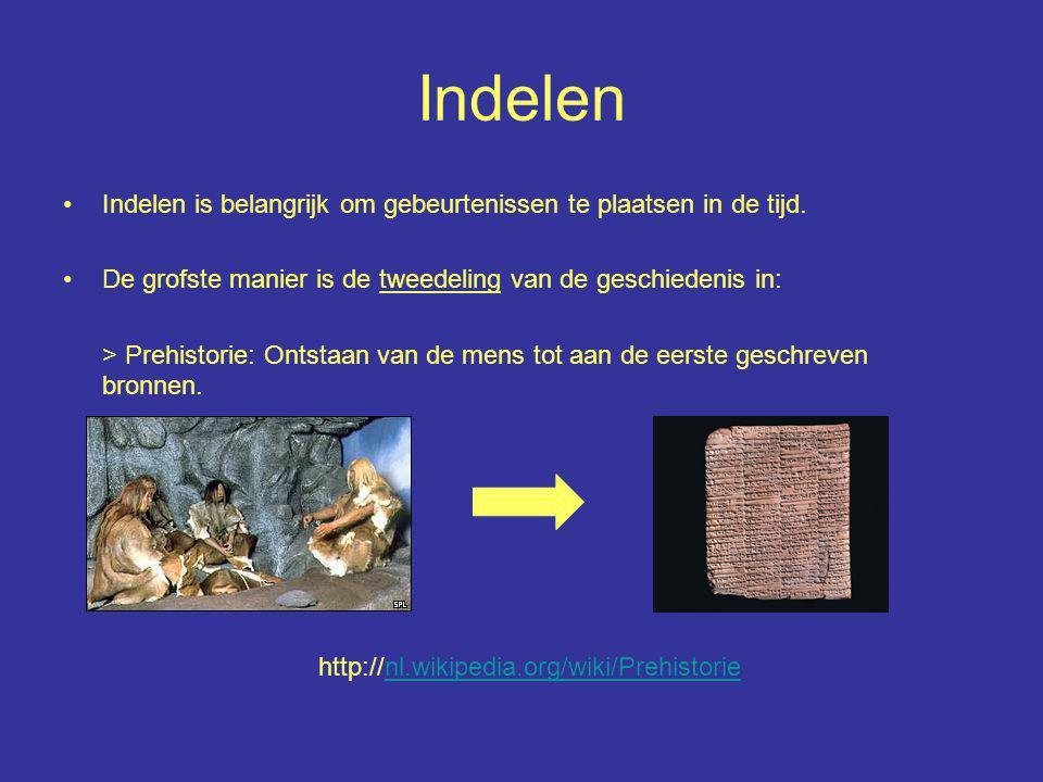 Historie: De tijd vanaf de geschreven bronnen.