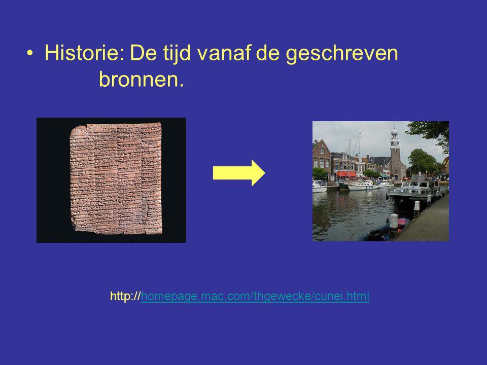 Historie: De tijd vanaf de geschreven bronnen. http://homepage.mac.com/thgewecke/cunei.htmlhomepage.mac.com/thgewecke/cunei.html