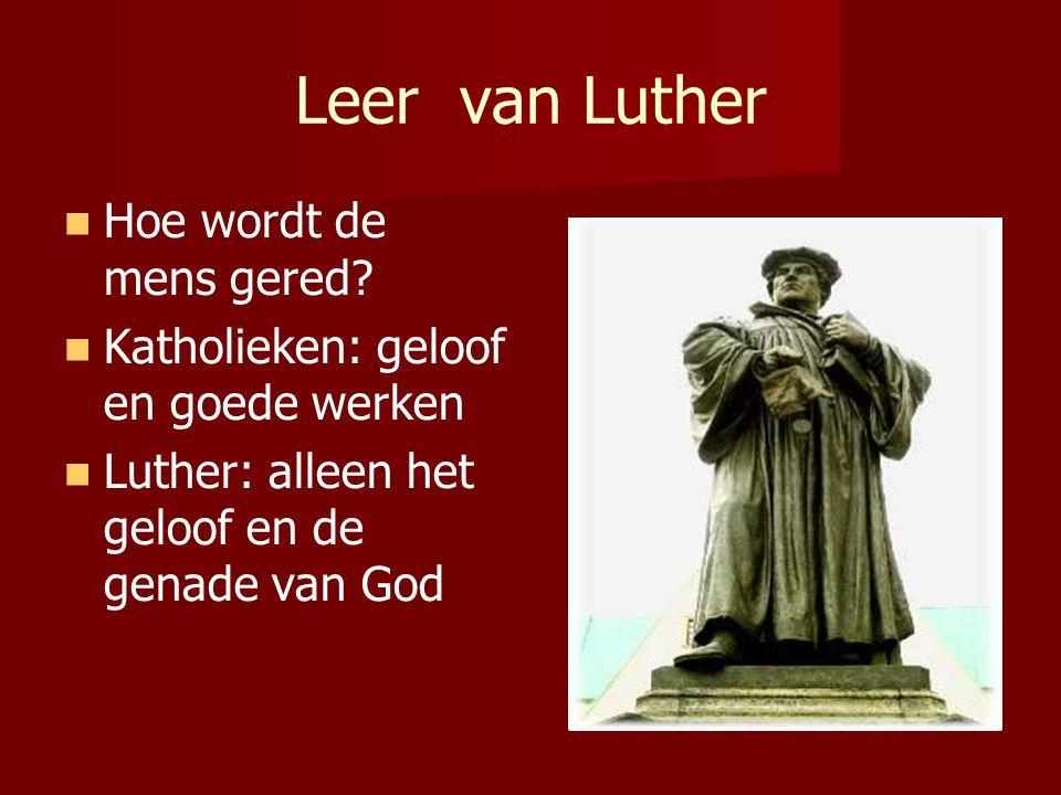 Leer van Luther Hoe wordt de mens gered.