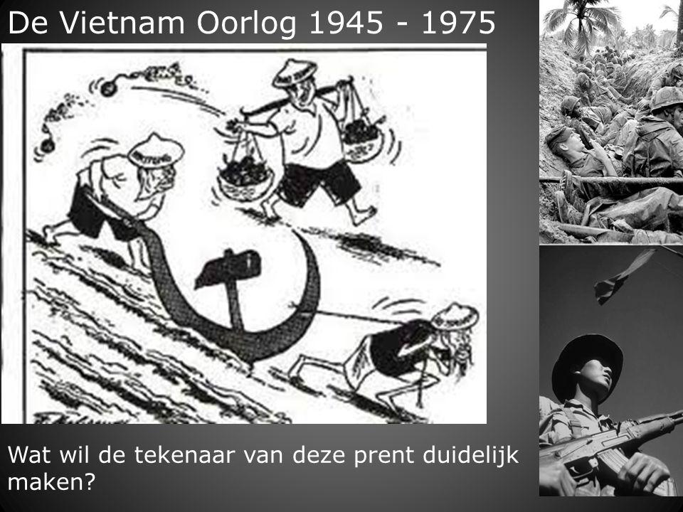 De Vietnam Oorlog 1945 - 1975 Wat wil de tekenaar van deze prent duidelijk maken?