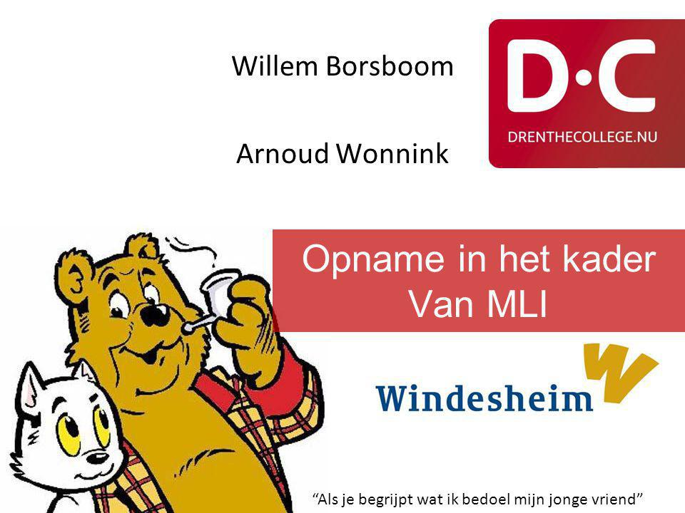 Willem Borsboom Arnoud Wonnink Als je begrijpt wat ik bedoel mijn jonge vriend Opname in het kader Van MLI