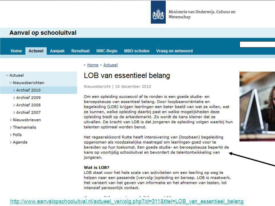 http://www.aanvalopschooluitval.nl/actueel_vervolg.php?id=311&titel=LOB_van_essentieel_belang