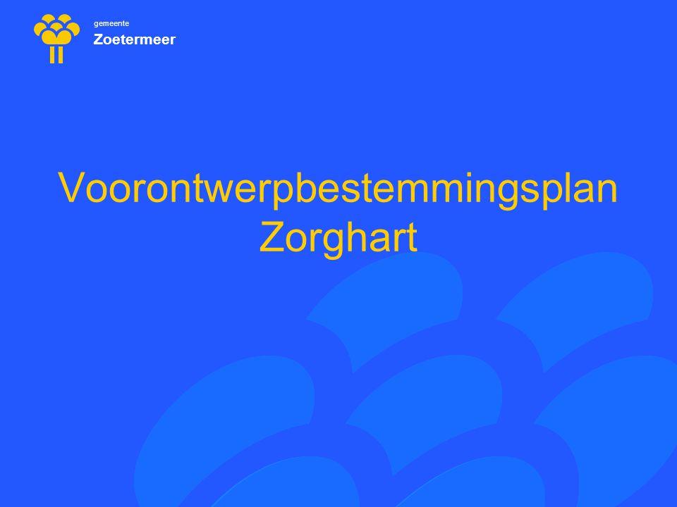 gemeente Zoetermeer Voorontwerpbestemmingsplan Zorghart