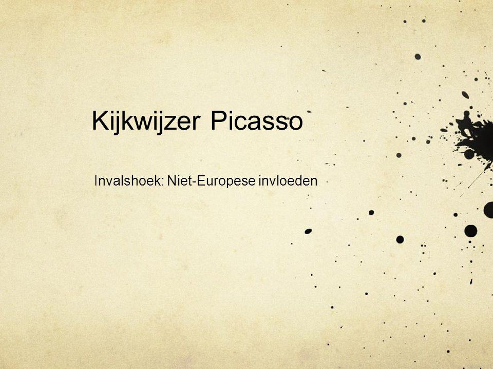 Kijkwijzer Picasso Invalshoek: Niet-Europese invloeden