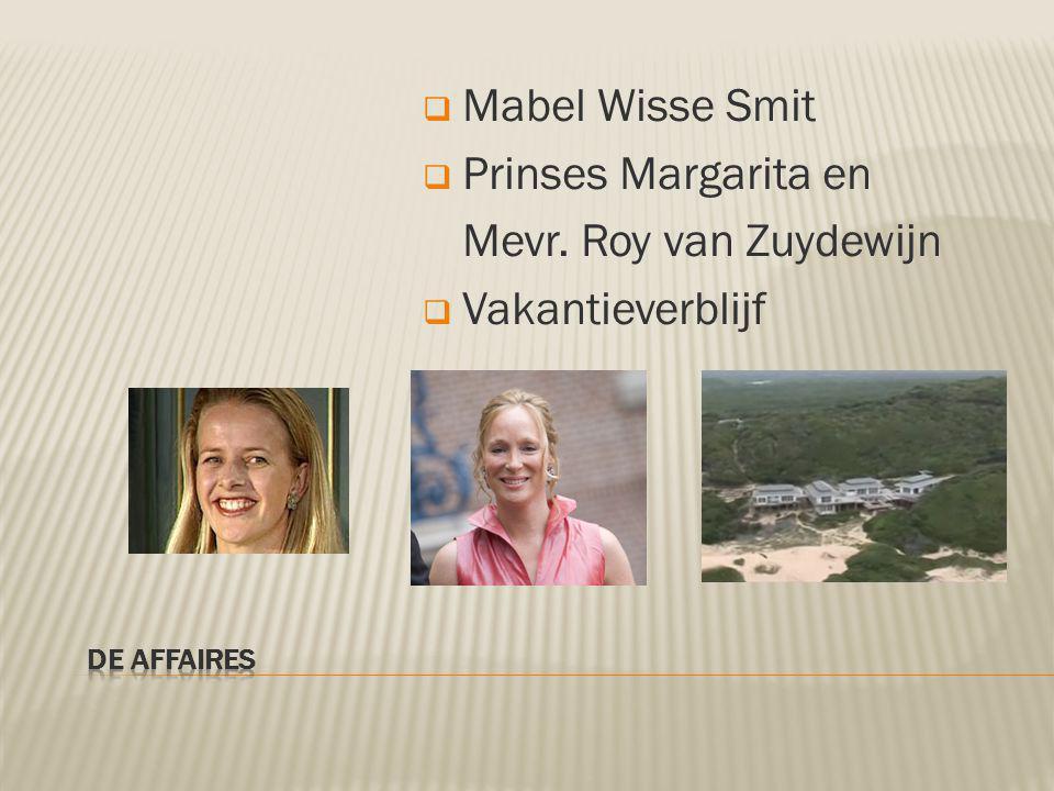  Mabel Wisse Smit  Prinses Margarita en Mevr. Roy van Zuydewijn  Vakantieverblijf