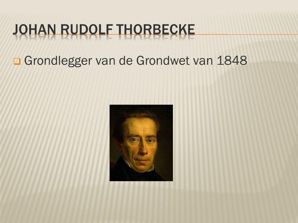 Grondlegger van de Grondwet van 1848