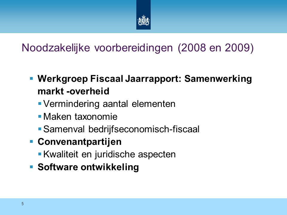 66 Standard Business Reporting Programme A Netherlands government initiative