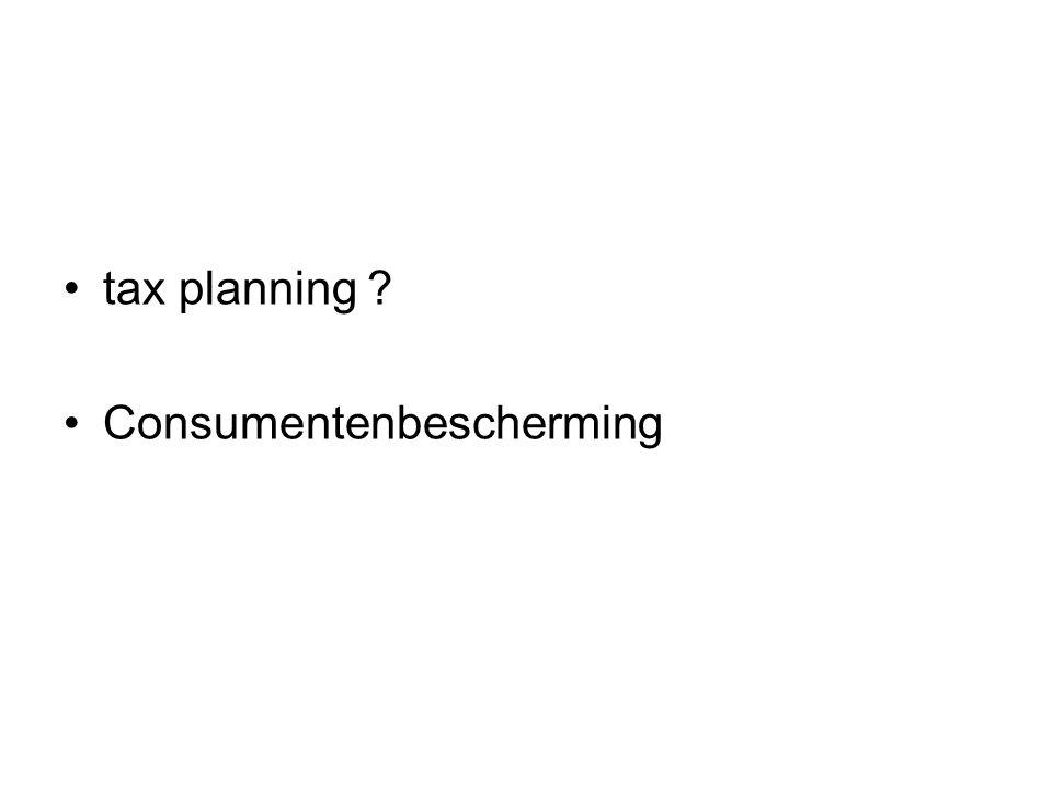 tax planning ? Consumentenbescherming