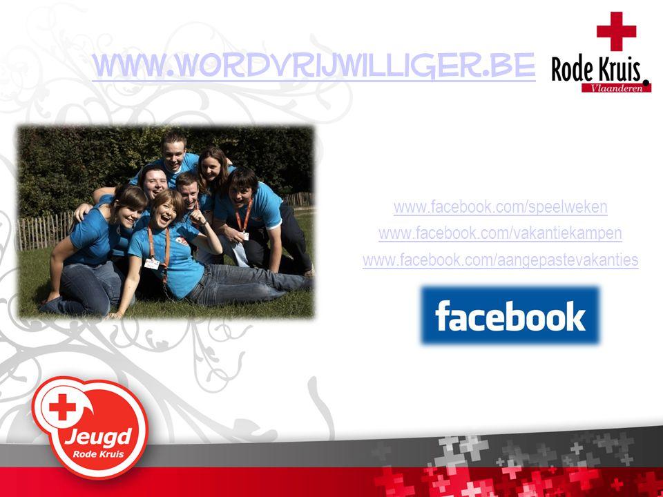 www.wordvrijwilliger.be www.facebook.com/speelweken www.facebook.com/vakantiekampen www.facebook.com/aangepastevakanties