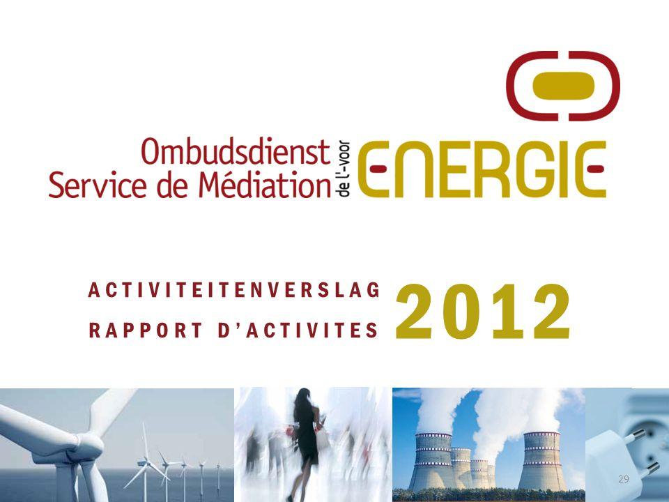 ACTIVITEITENVERSLAG RAPPORT D'ACTIVITES 2012 29