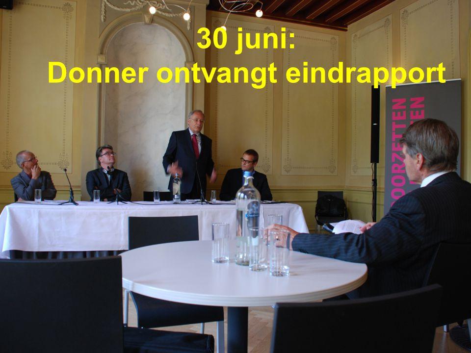 30 juni: Donner ontvangt eindrapport